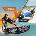 Waverunner vs JetSurf